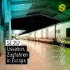 SE 257: Lissabon, Zugfahren in Europa Download