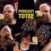 Podcast Totze die Zweite