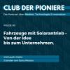 50. Fahrzeuge mit Solarantrieb – Von der Idee bis zum Unternehmen. Mit Laurin Hahn, Gründer von Sono Motors