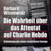 TFF im Gespräch mit GERHARD WISNEWSKI (Das Attentat auf Charlie Hebdo) I März 2015