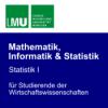 Statistik I - Folge 3: Lage- und Streuungsmaße;