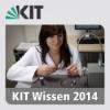 KIT Wissen - Sendung vom 18. September 2014