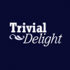 Trivial Delight #34 - Jetzt mit steinalten 26 Jahren und Essen im Dunkeln