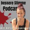 #013 - Wie wirkt Stimme im Podcast und wie kann ich meine eigene Stimme ganz leicht trainieren?