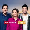 SRF bi de Lüt – Live vom 14.09.2019