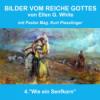4.Wie ein Senfkorn - BILDER VOM REICHE GOTTES | Pastor Mag. Kurt Piesslinger