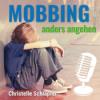 """Episode 07 - """"Mobbing damals und heute"""" - Interview mit Sandra Dreher-Cortázar"""