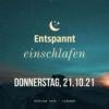 Entspannt einschlafen am Donnerstag, 21.10.21 Download