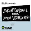 Folge 3: Bioökonomie - Wie kommen Ökonomie und Ökologie wieder ins Gleichgewicht?