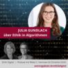 Julia Gundlach über Ethik in Algorithmen | Podcast Ethik Digital
