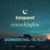 Entspannt einschlafen am Donnerstag, 14.10.21 Download