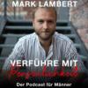 Nice Guys, Aufreißer & authentische Verführer Download