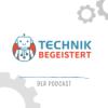 #00 - Herzlich Willkommen bei TECHNIK BEGEISTERT