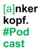 Episode 20 - Das Ankerkopf Podcast Finale Grande: Erfolgsrezepte für eure Gründung