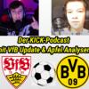 Der KICK-Podcast mit Apfel Analysen & VfB Update