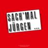 Sach'mal Jürgen - Wer bist Du und wieso möchtest du in den Bundestag? #btw21