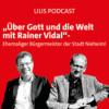 Über Gott und die Welt mit Rainer Vidal - ehemaliger Bürgermeister der Stadt Nieheim:
