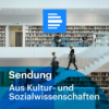 Aus Kultur- und Sozialwissenschaften 29.07.2021 - komplette Sendung Download