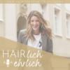 #8 Lilli & eure Friseurfragen... alles was ihr wissen wolltet.