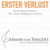 Erster Verlust (Goethe / Schubert) - normal speaking tempo