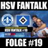 SV Darmstadt 98 - HSV | HSV NEWS | HSV Fantalk #19
