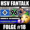 HSV - Hannover 96 Gegnercheck | 500 Abonnenten Gewinnspiel | HSV Fantalk #18