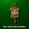 Der Wünscheerfüller (Teil 4)