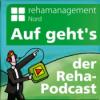 Auf geht's - der Reha-Podcast! 242 Sommerpausenwiederholung Hilfe für ältere Dame nach Schädelhirntrauma