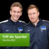 Hertha BSC: Triff die Sportler