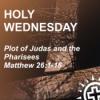 Matthäus 26,1-16 | Der Komplott Judas und die Pharisäer