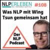 Folge 108 - NLP und Wing Tsun
