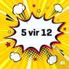 """""""5 vir 12"""" - Summerzäit, 28/03/2021 11:15"""