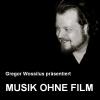 Musik ohne Film Ausgabe 1 2012 - London 2018