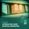 FG075 Literatur und Digitalisierung