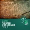 FG079 Wüstenforschung (Teil 2)