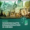FG081 Wissenschaftskommunikation in Krisen