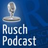 Rusch Podcast Nr.36