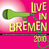 Live in Bremen Podcast - Episode 12- Das Finale 2010