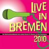 Live in Bremen Podcast - Episode 10- Bewerbung 2010