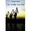 thomas steffen - you make me feel 18 Download