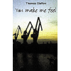 thomas steffen - you make me feel 24 Download