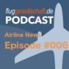 Flüge News #006