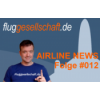 Luftverkehrsnachrichten #012 / 2016 von Fluggesellschaft.de