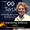 #50 Dr. Julian Hosp 1/2 – Warum du unbedingt BLOCKCHAIN, BITCOIN & Co. verstehen solltest!