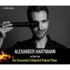 #57 Alex Hartmann – der Reality Hacker über grenzenlosen Erfolg 2/2
