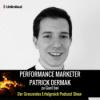 #63 Patrick Dermak 2/2 – Es geht NICHT ums Produkt, es geht um die Werbung!
