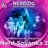 Nerdzig Radio 121 – Nerd Soljanka 2