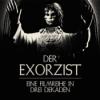 Der Exorzist - Eine Filmreihe in drei Dekaden Download