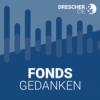 Fondsgedanken - der Podcast (Folge 121)