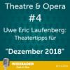 """Theatertipps Dezember 2019"" - Uwe Eric Laufenberg - Theatre & Opera - #4 Download"